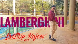 Lamberghini | The Doorbeen Feat Ragini | LiveItUp with Rajeev | Dance | Choreography
