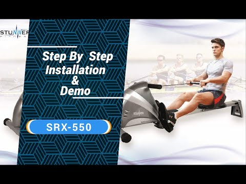 Stunner Fitness SRX-550 Rowing Machine - Installation and User Guide - Rowing Machine For Home Use