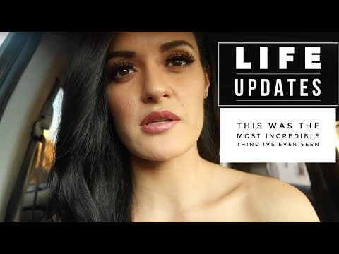 THE MOST INCREDIBLE THING I'VE EVER WITNESSED | LIFE UPDATES