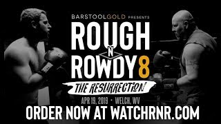 Rough N' Rowdy 8 Official Weigh-In