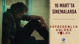 Kaybedenler Kulübü Yolda Fragman I 16 Mart'ta Sinemalarda...
