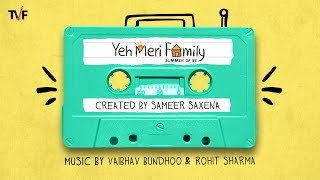 TVFs Yeh Meri Family | Audio Jukebox | Stream all 7 episodes on TVFPlay