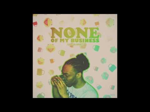 Courtlin Jabrae - None of my business