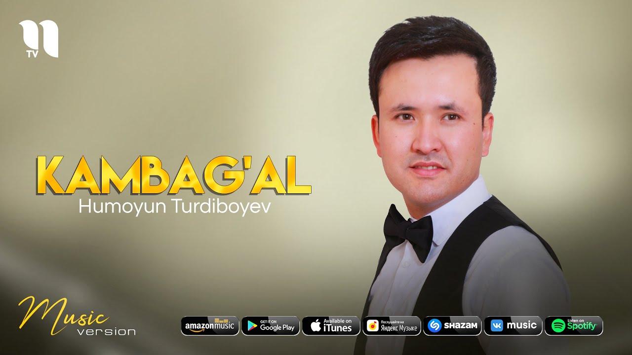 Humoyun Turdiboyev - Kambag'al (audio 2021) онлайн томоша килиш