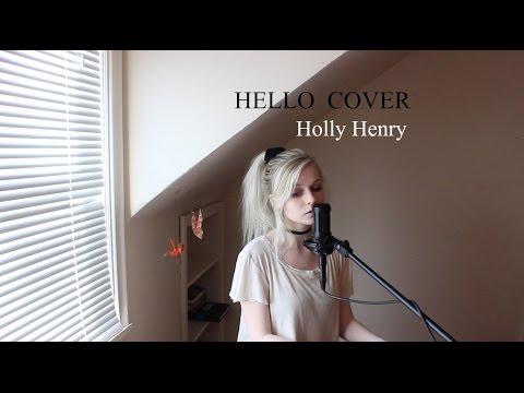 adele – hello текст. Слушать онлайн Holly Henry - Hello-Adele Cover