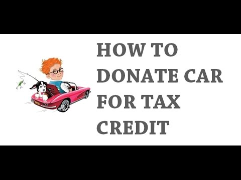 Guide To Donate Car For Tax Credit 2017