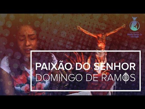 Salmo 21 - Domingo de Ramos da Paixão do Senhor - Comunidade Maria Serva da Trindade
