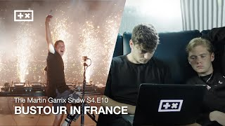 BUSTOUR IN FRANCE | The Martin Garrix Show S4.E10
