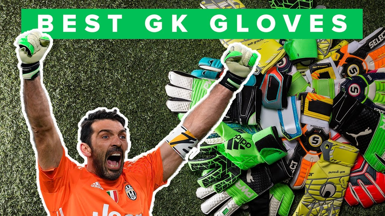 Top 5 Goalkeeper Gloves 2017 - best choice for keepers  - YouTube 2222f45b7