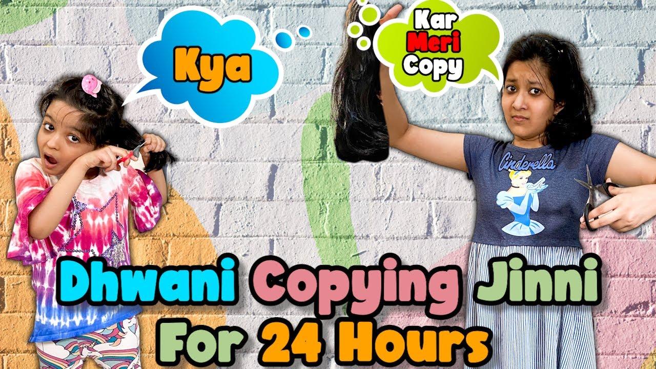 Dhwani Copying Jinni for 24 hours | Cute Sisters