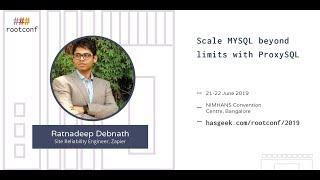 Scale MySQL beyond limits with ProxySQL
