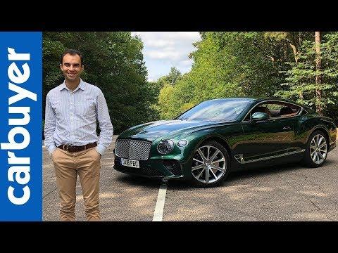New 2018 Bentley Continental GT in-depth review –Carbuyer –James Batchelor