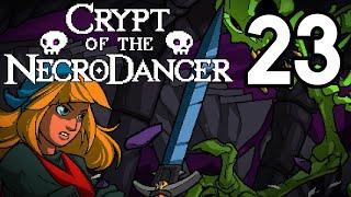 Crypt of the NecroDancer - Episode 23 [Big Tam