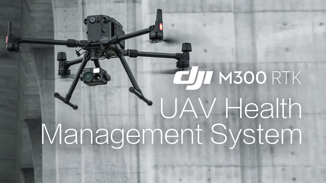 DJI M300 RTK - UAV Health Management System