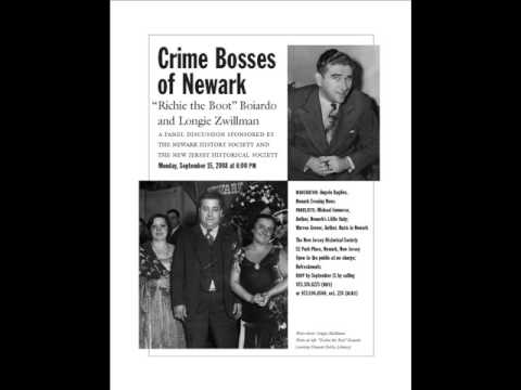 "Crime Bosses of Newark ""Richie The Boot"" Boiardo and Longie Zwillman - Sept 15, 2008 [audio]"