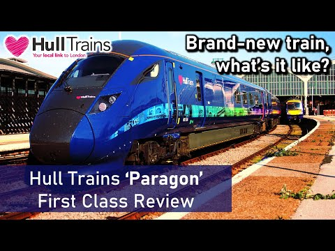 Hull Trains 'Paragon' - First Class Review (London to Hull / Class 802)