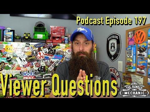 Viewer Automotive Questions ~ Podcast Episode 197