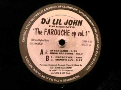 DJ Lil John.The Farouche EP.After Dark.Chicago Style Records..