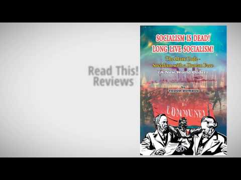 Review for Socialism is Dead by  Todor Bombov