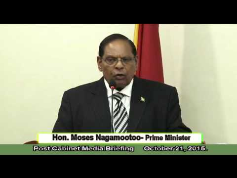 Post Cabinet Media Briefing with Prime Minister Hon. Moses Nagamootoo, October 21, 2015