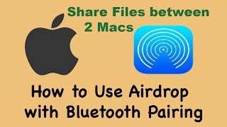 Set up Air Drop with Bluetooth Sharing on Two Macs, Apple Mac sharing