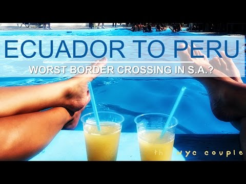 ECUADOR TRAVEL TO PERU BY BUS // MANCORA