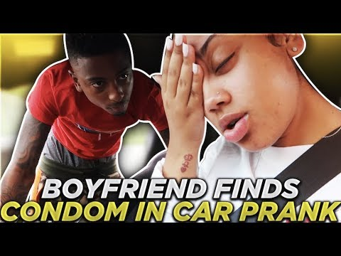 ANGRY BOYFRIEND FIND'S CONDOM IN GIRLFRIEND'S CAR PRANK!!