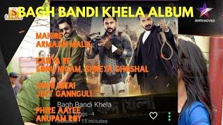 bagh-bandi-khela-album-song