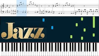 And All That Jazz - Piano Tutorial + Sheets