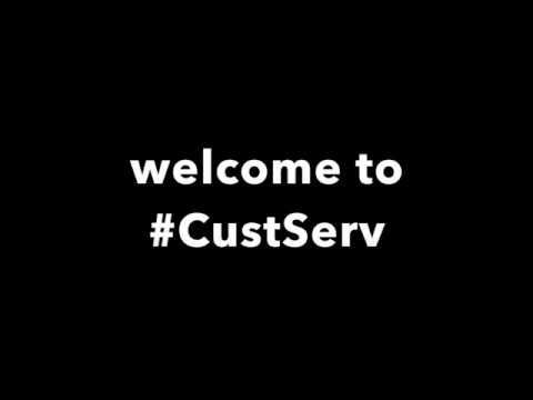 Welcome To #CustServ - YouTube