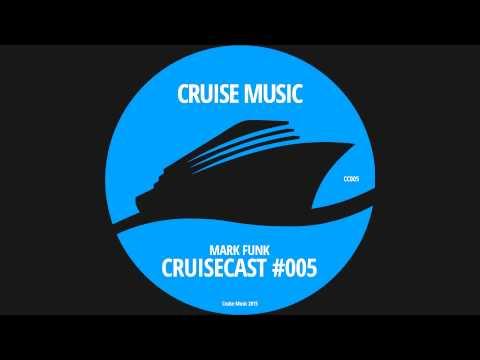 Mark Funk - CruiseCast #005 - July 2015