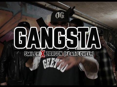 Gangster Ka Ba - Smiley Cholo , Zargon Feat. Lovely (Official Music Video)