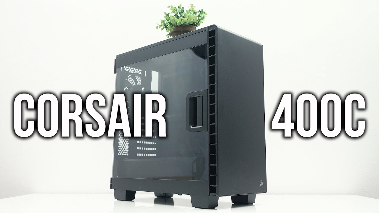new styles 85712 4a7b9 Corsair 400C Case Review