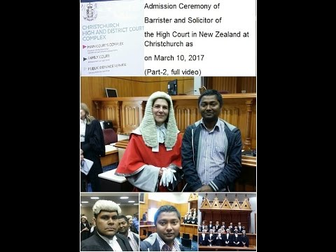 Admission Ceremony of Barrister and Solicitor at Christchurch High Court 2017 (Part-2, full video)