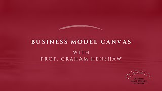 Crisis Conversation with Prof. Graham Henshaw | Business Model Canvas