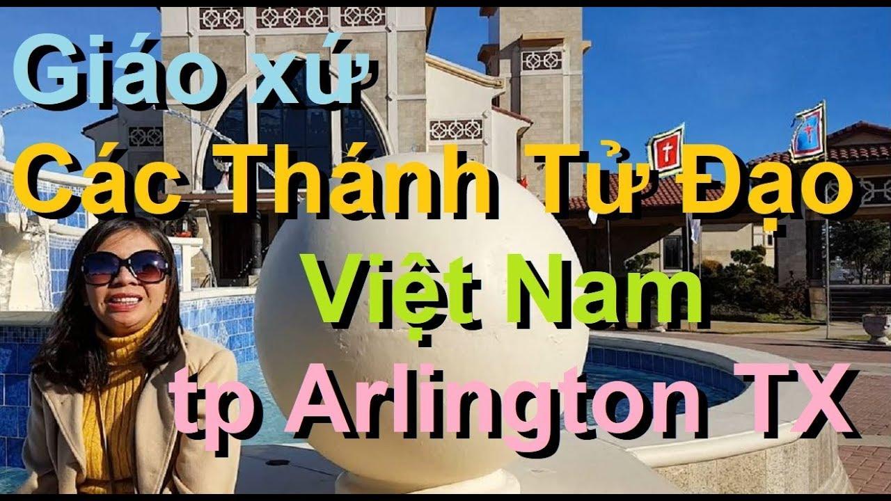 Texas trip: Giáo Xứ Các Thánh Tử Đạo VN, tp Arlington TX