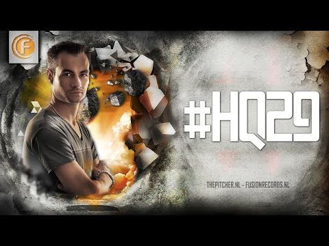 #HQ29 - Hardstyle Quantum by The Pitcher