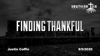 STCOC Sunday August 9, 2020: Justin Coffin: Finding Thankful