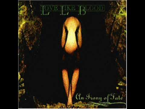 Love Like Blood - Everlasting Dream