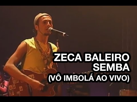 Zeca Baleiro - Semba (Vô Imbolá)