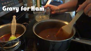 Gravy For Ham
