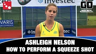 How to perform a squeeze shot with Ashleigh Nelson