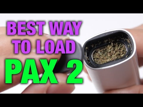 How to Effectively Load Your Herbs with Pax 2 Vaporizer
