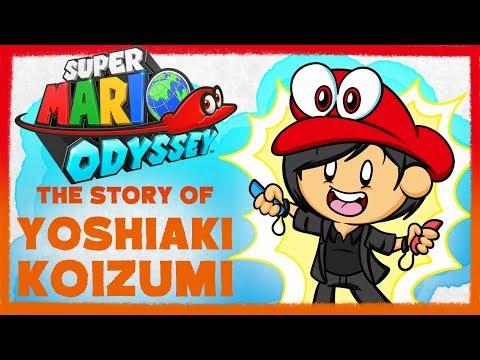 Super Mario Odyssey: The Story of Yoshiaki Koizumi