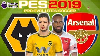 Wolves vs Arsenal Prediction | English Premier League 24th Apr | PES 2019 Gameplay