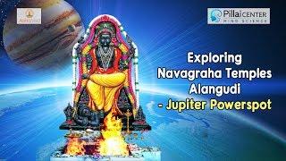 Exploring the Navagraha Temples. Alangudi - Lord Jupiter Temple