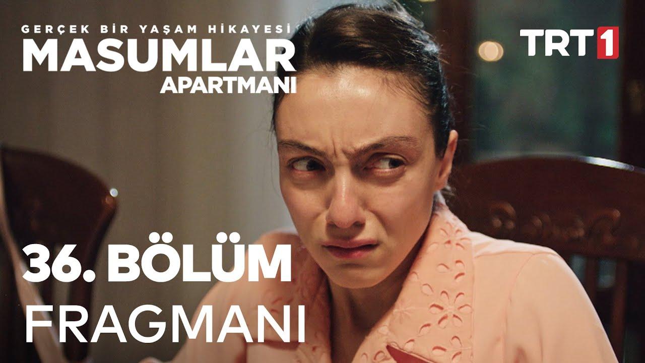 Masumlar Apartmanı 36. Bölüm Fragmanı