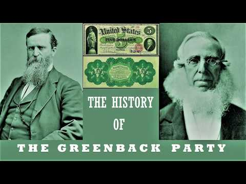The History Of The Greenback Party