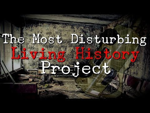"""The Most Disturbing Living History Project"" 