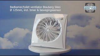 Badkamerventilator incl. timer & bewegingssensor - Blauberg Sileo Ø 125mm - Ventilatieshop.com